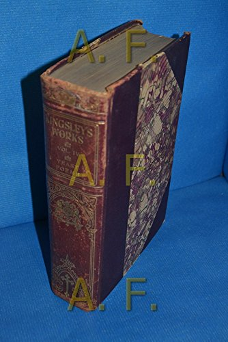 The works of Charles Kingsley, volume IV yeast, poems