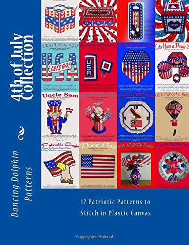 4th of July Collection: 17 Patriotic Patterns in Plastic Canvas