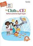 """Afficher """"Le club des CE1 n° 2 Nathan contre les Super-Super"""""""