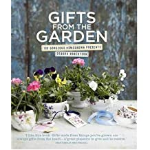 [ GIFTS FROM THE GARDEN 100 GORGEOUS HOMEGROWN PRESENTS BY ROBERTSON, DEBORA](AUTHOR)HARDBACK