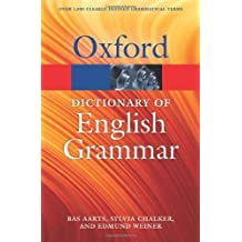The Oxford Dictionary of English Grammar (Oxford Paperback Reference) by Bas Aarts (2014-01-06)