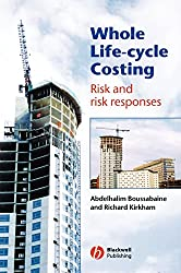 Whole Life Cycle Costing: Risk and Risk Responses