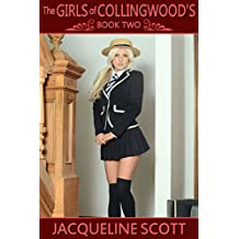 The Girls of Collingwood's - Book Two: school tales of discipline & corporal punishment