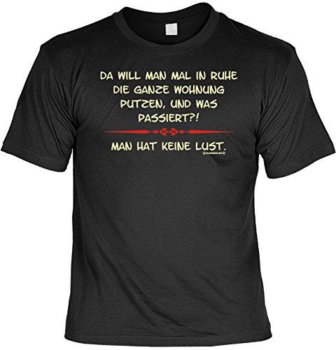Sprüche-Shirt/Spaß/Fun-Shirt/Party-Shirt: Da will man in Ruhe die Wohnung putzen? geniales Geschenk Schwarz