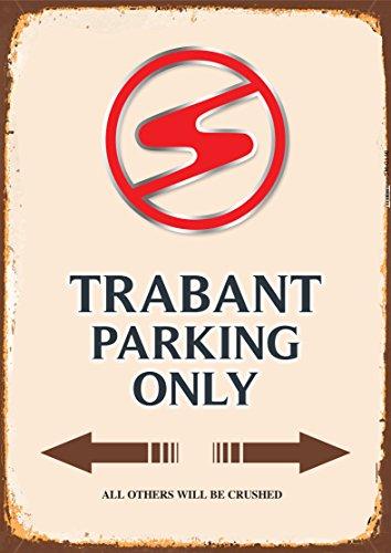 Trabant Parking only blechschild