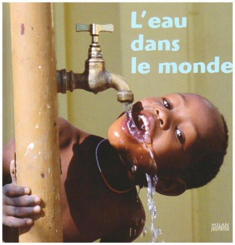 L'eau dans le monde par Anne Lauprête