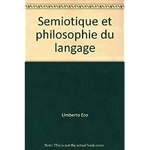 Sémiotique et philosophie du langage