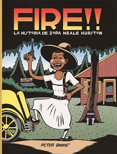 FIRE!!: La historia de Zora Neale Hurston por Petter Bagge