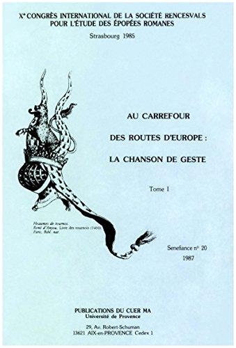 au-carrefour-des-routes-deurope-la-chanson-de-geste-tome-i-senefiance-french-edition