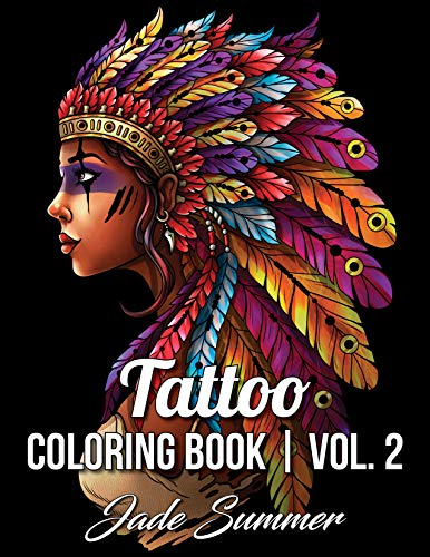 : An Adult Coloring Book with Awesome, Sexy, and Relaxing Tattoo Designs for Men and Women ()