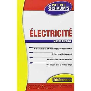 Électricité - L'essentiel du cours, des astuces et des exercices corrigés