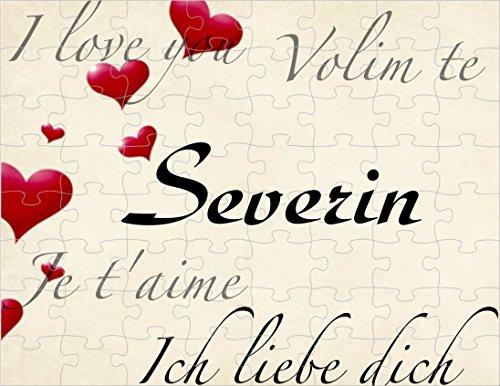 Preisvergleich Produktbild Puzzle bedruckt mit I love you, Ich liebe dich, je t'aime, Volim te Severin oder Wunschnamen