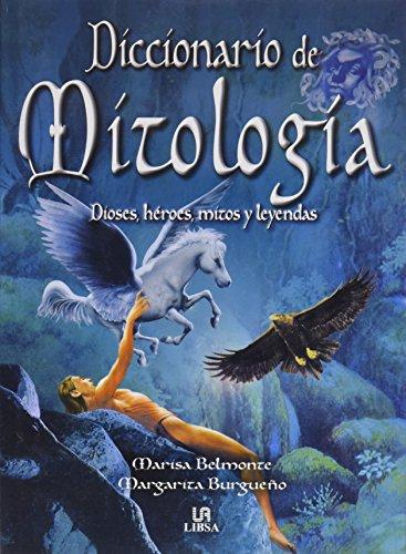 Descargar Libro Diccionario de mitologia de Marisa Belmonte