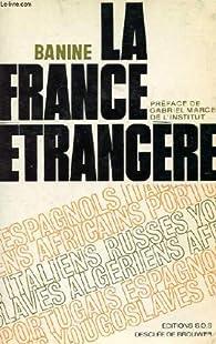 La France étrangère par  Banine