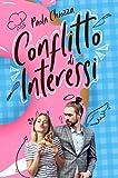Conflitto di interessi (Italian Edition)