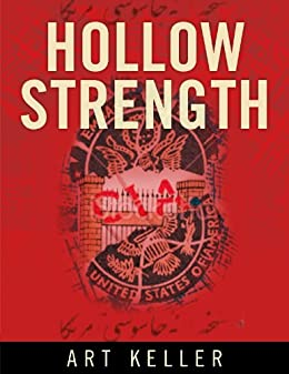 Hollow Strength (English Edition) von [Keller, Art]