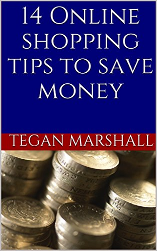 Life Hacks: 14 Online Shopping Tips to Save Money (Money Saving Tips Book 1) (English Edition)