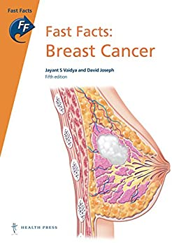 Fast Facts: Breast Cancer by [Vaidya, Jayant S, Joseph, David]