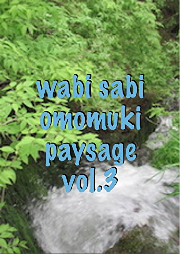 Couverture du livre wabi sabi omomuki paysage  vol.3