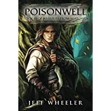 Poisonwell (Whispers from Mirrowen) by Jeff Wheeler (2015-04-21)
