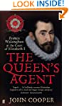 The The Queen's Agent: Francis Walsin...