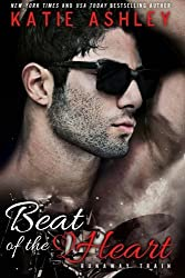 Beat of the Heart (Runaway Train) (Volume 2) by Katie Ashley (2013-10-16)