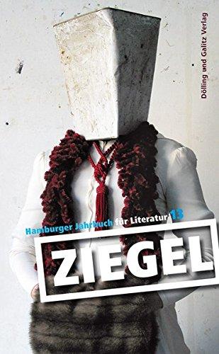 Ziegel 13: Hamburger Jahrbuch für Literatur 2012/13