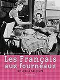 Les Français aux fourneaux - De 1900 à nos jours