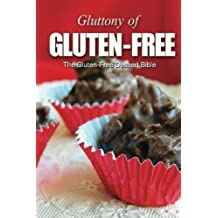 The Gluten-Free Dessert Bible (Gluttony of Gluten-Free) by Georgia Lee (2013-08-11)