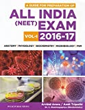 #2: A Guide for Preparation of All India NEET Exam 2016-2017 - Vol. 1
