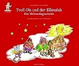 Troll Ole und der Elfenstab: Eine Weihnachtsgeschichte