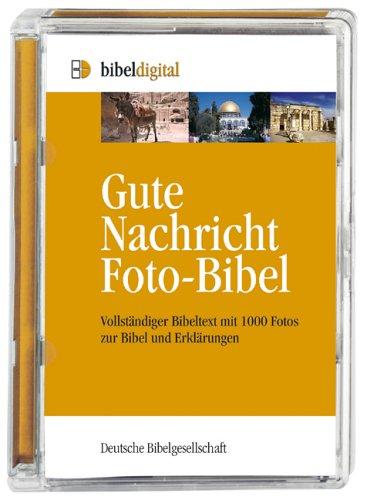 Die Gute Nachricht Foto-Bibel. CD-ROM für Windows ab 98