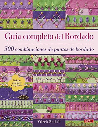 GUÍA COMPLETA DEL BORDADO por VALERIE BOTHELL