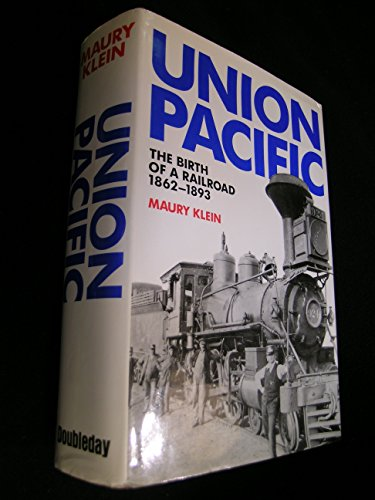 union-pacific-birth-of-a-railroad-1862-93