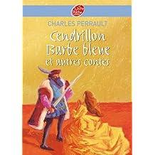 Cendrillon / Barbe Bleue et autres contes - Texte intégral