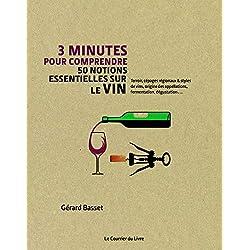 3mn pour Comprendre les 50 notions essentielles sur le vin