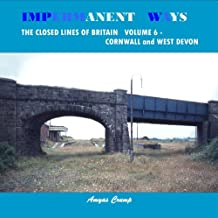 Impermanent Ways/Closed Lines of Brit 6 Cornwall & W Devon