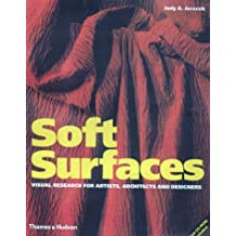 Soft surfaces. : Visual research for artists, architects and designers