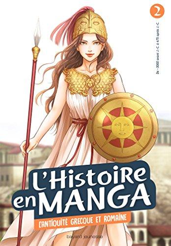 L'histoire en manga 2 - L'antiquité grecque et romaine par Aurélien Estager