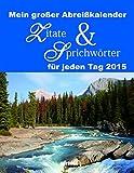 Abreißkalender - Zitate & Sprichwörter 2015