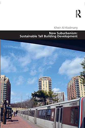 New Suburbanism: Sustainable Tall Building Development (Design and the Built Environment) (English Edition)