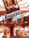 Le Restaurant : Th�orie et pratique,...