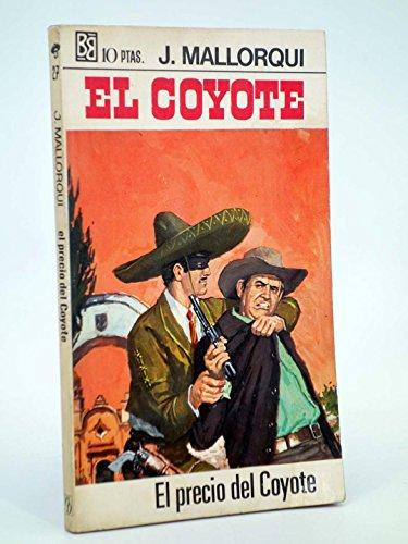 El Precio Del Coyote