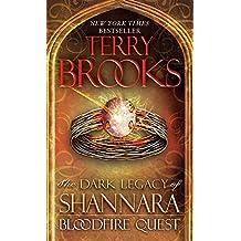 Bloodfire Quest: The Dark Legacy of Shannara