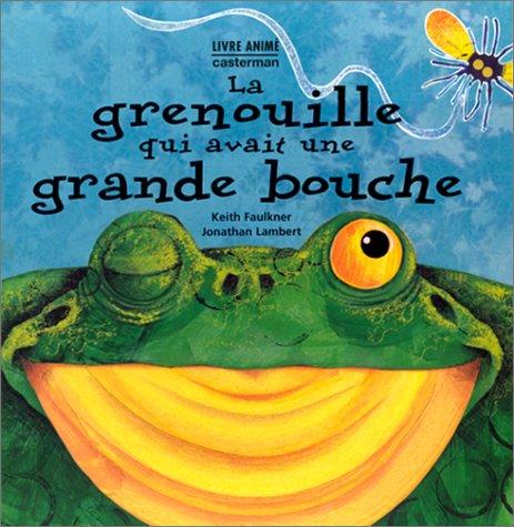 "<a href=""/node/5049"">La grenouille qui avait une grande bouche</a>"