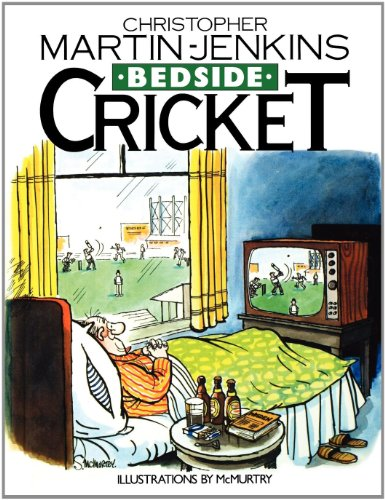 Bedside Cricket - Christopher Martin-Jenkins