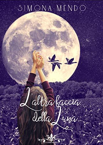 Simona Mendo - L'altra faccia della luna (2019)