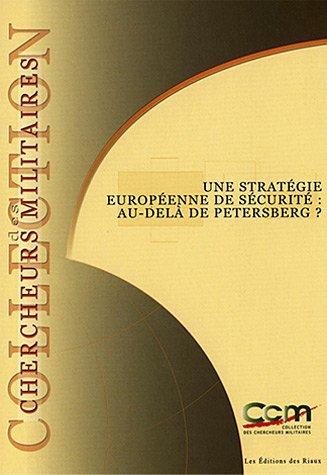 Une stratégie européenne de sécurité : au-delà de Petersberg ?