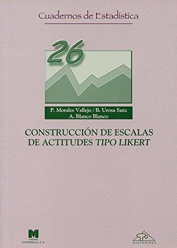 Construcciones de escalas de actitudes tipo likert (Cuadernos de estadística)