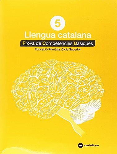Català 5: Proves competències bàsiques- ed.2018